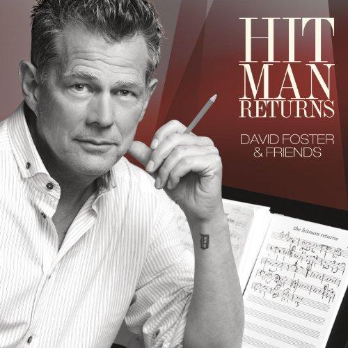 Hit Man Returns: David Foster &…
