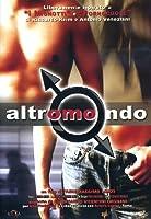 Altromondo [Italian Edition]