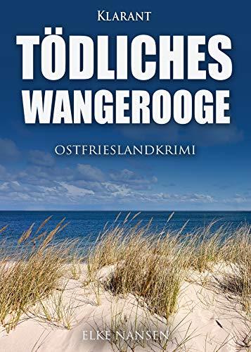Tödliches Wangerooge. Ostfrieslandkrimi (Faber und Waatstedt ermitteln 7)