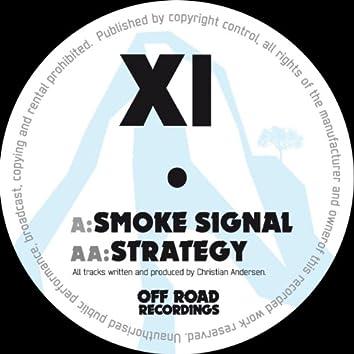 Smoke Signal / Strategy