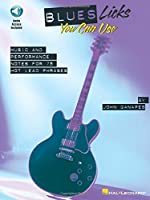 Blues Licks You Can Use: Music and Performance Notes for 75 Hot Lead Phrases