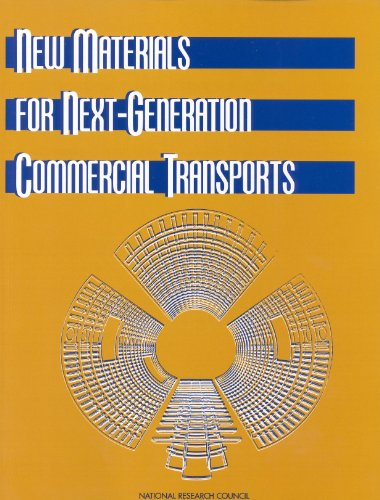New Materials for Next-Generation Commercial Transports (English Edition)