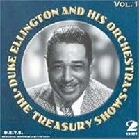 The Treasury Shows Vol. 1 by Duke Ellington (2001-02-06)