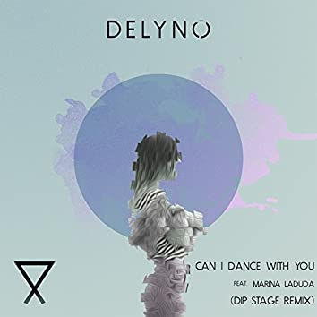 Can I Dance With You (feat. Marina Laduda) [Dip Stage Remix]