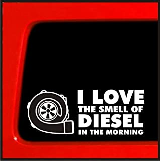 Sticker Connection I Love The Smell of Diesel in The Morning Diesel Turbo car Truck 4x4 Boosted