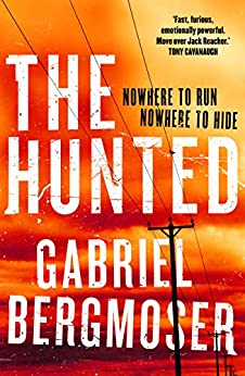 The Hunted (The Hunted Series Book 1) by [Gabriel Bergmoser]