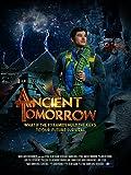 Ancient Tomorrow