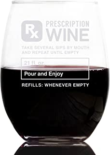 Prescription 21 oz Stemless Wine Glass, Gifts For Women - Unique Birthday Gift For Her - Humorous Present Idea For a Mom, Wife, Girlfriend, Sister, Friend, Coworker or Daughter