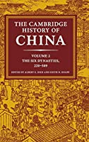 The Cambridge History of China: Volume 2, The Six Dynasties, 220–589