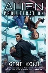 Alien Proliferation Kindle Edition