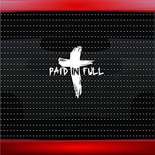 Paid In Full Bloody Cross Christian Car Sticker Truck Window Vinyl Decal COLOR: WHITE