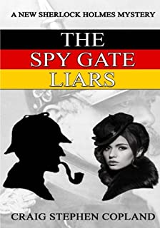 The Spy Gate Liars - Large Print: A New Sherlock Holmes Mystery