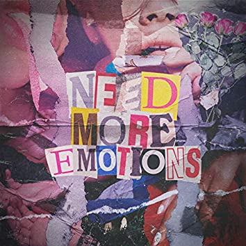 Need More Emotions