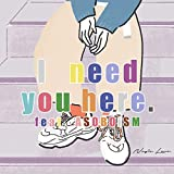 I need you here. (feat. ASOBOiSM) / Nagie Lane