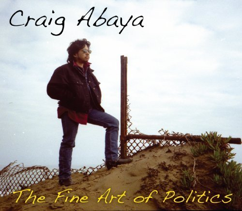 The Fine Art of Politics by Craig Abaya