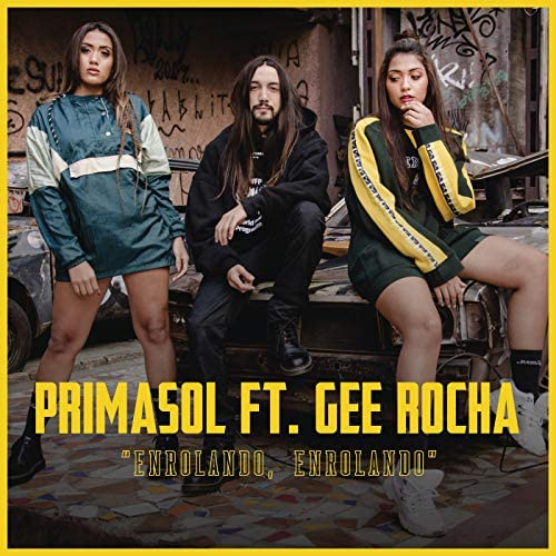 PrimaSol & Gee Rocha