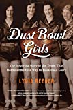 Image of Dust Bowl Girls: The Inspiring Story of the Team That Barnstormed Its Way to Basketball Glory