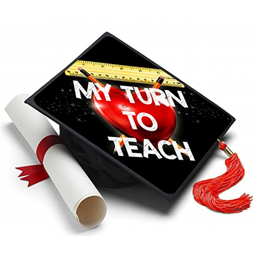My Turn to Teach Grad Cap