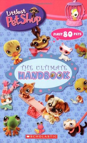 Littlest Pet Shop: the Ultimate Handbook