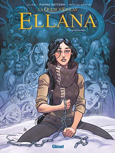 Ellana - Tome 06: Rencontres