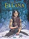 Ellana, tome 6 : Rencontres par Lylian