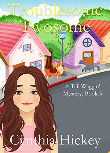 Troublesome Twosome (A Tail Waggin' Mystery Book 3)