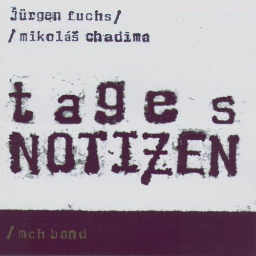 Chadima Mikolas / Jurgen Fuchs