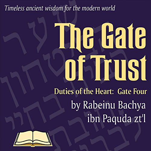 Chovos Halevavos - Duties of the Heart: Shaar HaBitachon - Gate of Trust in God Titelbild