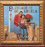 El regalo de mi abuela (Spanish Edition)