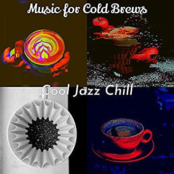 Music for Cold Brews