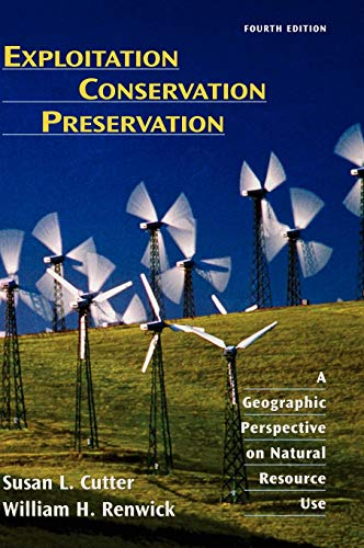 Download Exploitation Conservation Preservation: A Geographic Perspective on Natural Resource Use (Analytische Methoden,Band 2: Biologisches Material Dfg) 0471152250