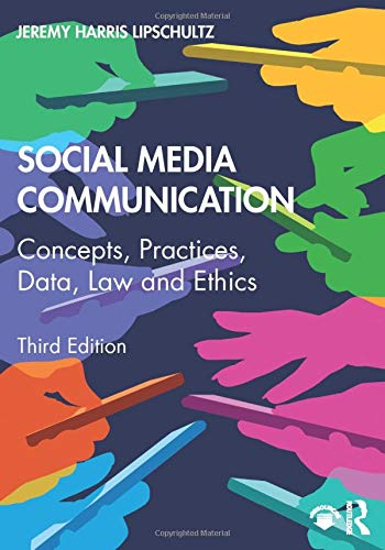 Compare Textbook Prices for Social Media Communication 3 Edition ISBN 9780367195007 by Lipschultz, Jeremy Harris