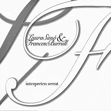 Laura Simó & Francesc Burrull Interpreten Serrat