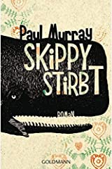 Skippy stirbt: Roman Paperback