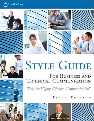 Compare Textbook Prices for FranklinCovey Style Guide: For Business and Technical Communication 5 Edition ISBN 9780133090390 by Covey, Stephen