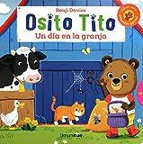 Osito Tito. Un día en la granja