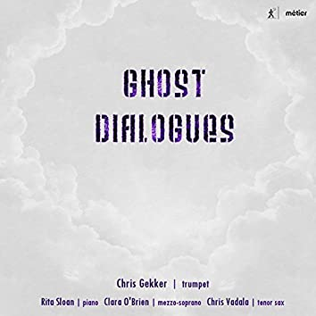 Ghost Dialogues