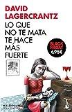 Lo que no te mata te hace más fuerte (Colección Black Friday)