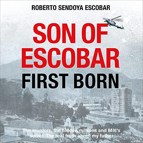 Son of Escobar: First Born cover art