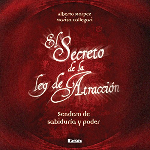 El Secreto de la Ley de Atracción [The Secret of the Law of Attraction] audiobook cover art