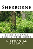 Sherborne: Every betrayal begins with trust