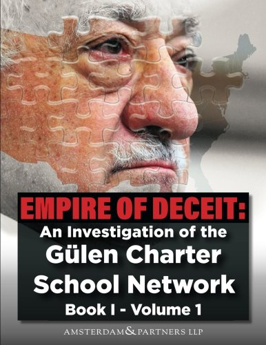 Empire of Deceit, Vol. 1: An Investigation of the Gulen Charter School Network