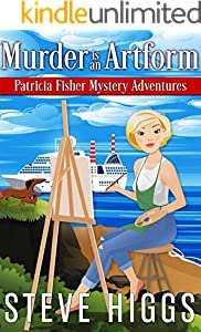 Murder is an Artform (Patricia Fisher Mystery Adventures Book 9)