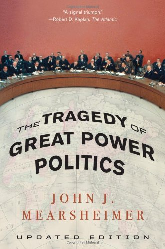 The Tragedy of Great Power Politicsの詳細を見る