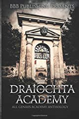Draiochta Academy: All Genres Academy Anthology Paperback