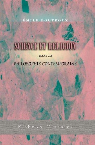 Science Religion Dans Philosophie Contemporaine