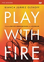 Play With Fire: Discovering Fierce Faith, Unquenchable Passion and a Life-Giving God [DVD]