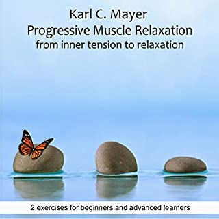 Progressive Muscle Relaxation, From Inner Tension To Relaxation audiobook cover art