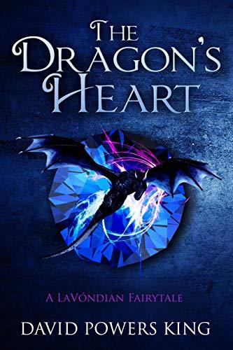 The Dragon's Heart: A Lavóndian Fairytale by David Powers King ebook deal