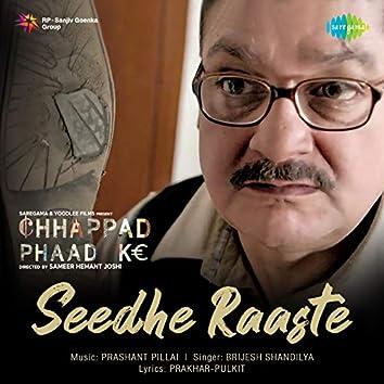 """Seedhe Raaste (From """"Chhappad Phaad Ke"""") - Single"""